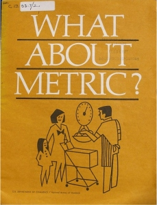 A brochure from the 1970s. The last time we tried to switch to the metric system.