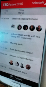 TED had a wonderful app to keep track of everything and communicate with each other